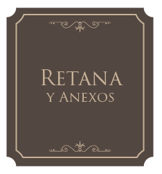 Retana y Anexos